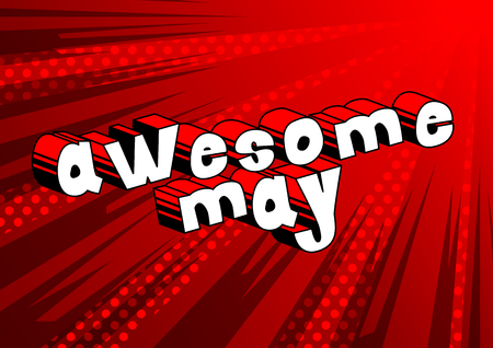 Awesome May - Comic book style word on abstract background. Ilustração