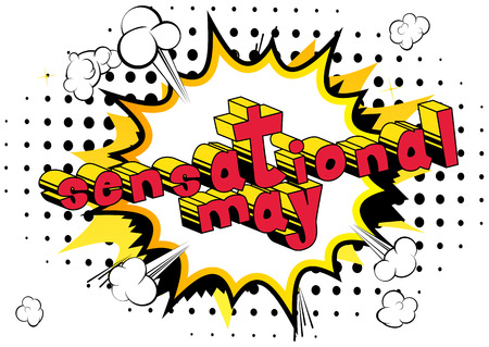 Sensational May - Comic book style word on abstract background. Illustration