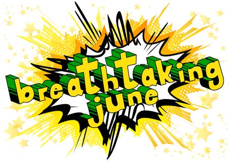 息をのむような6月 - 抽象的な背景に漫画本スタイルの単語。