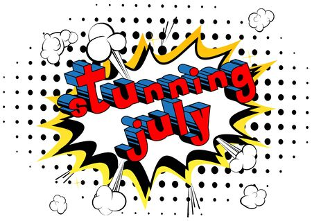 Stunning July - Comic book style word on abstract background. Çizim