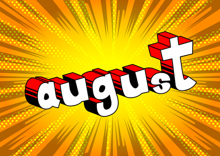 August comic book style word on abstract background.