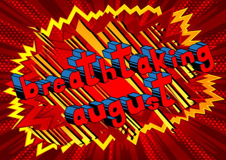 Breathtaking August comic book style word on abstract background. Ilustração