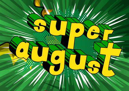 Super August comic book style word on abstract background. Ilustração