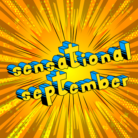 Sensational September - Comic book style word on abstract background. Illustration