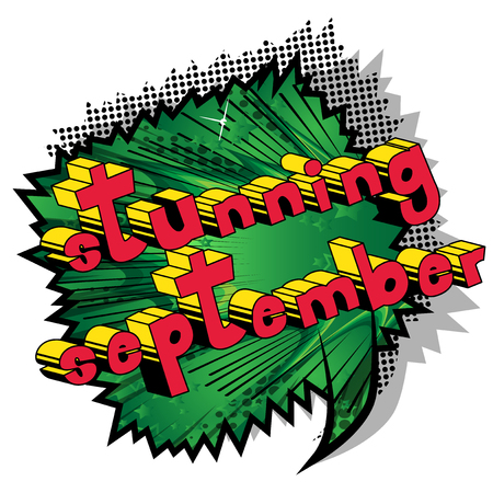 Stunning September - Comic book style word on abstract background.