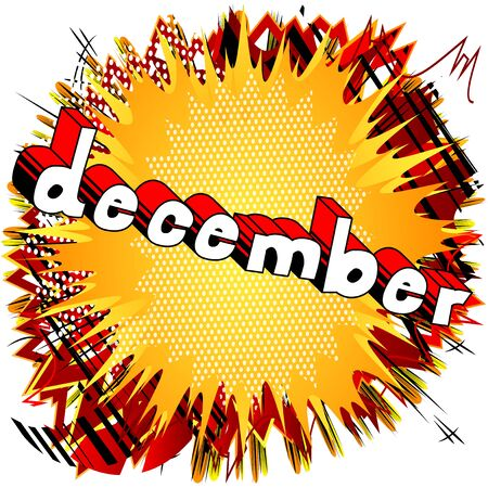 December - Comic book style word on abstract background.