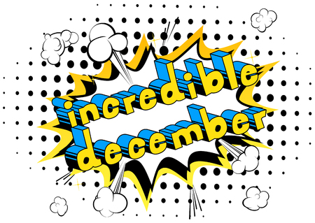 Incredible December - Comic book style word on abstract background. Ilustração