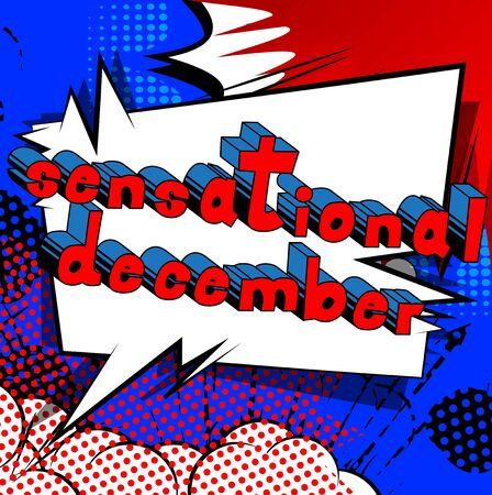 Sensational December - Comic book style word on abstract background.