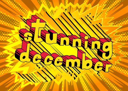 Stunning December - comic book style word on abstract background.