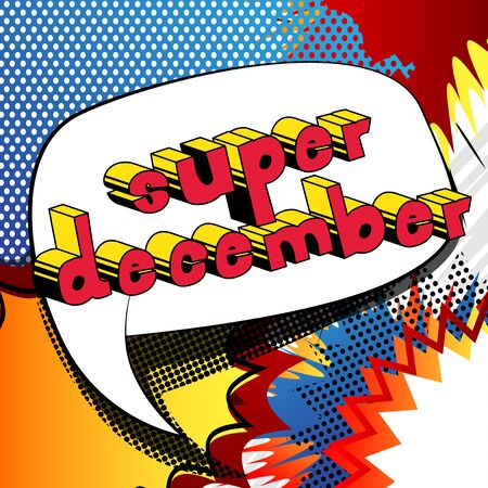 Super December - comic book style word on abstract background. Иллюстрация