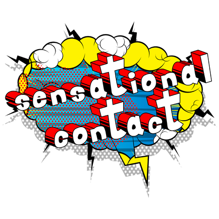 Sensational Contact - Comic book style word on abstract background.