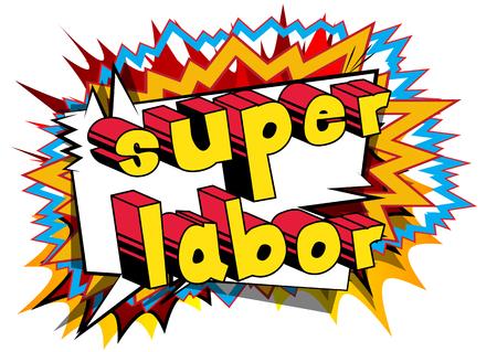 Super Labor - Comic book style word