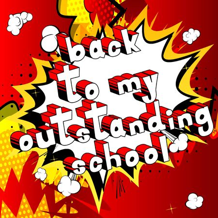 Back To My Outstanding School - Comic book style word on abstract background. Illusztráció