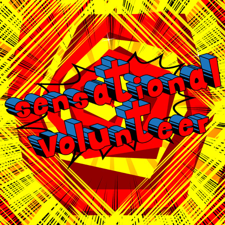 Sensational Volunteer comic book style word on abstract background.