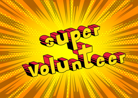 Super Volunteer - Comic book style word on abstract background. Illusztráció