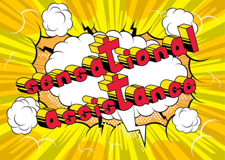 Sensational Assistance - Comic book style word on abstract background.