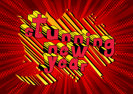 Stunning New Year - Comic book style word on abstract background.