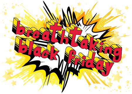 Breathtaking Black Friday - 추상적 인 배경에 만화 스타일 단어.