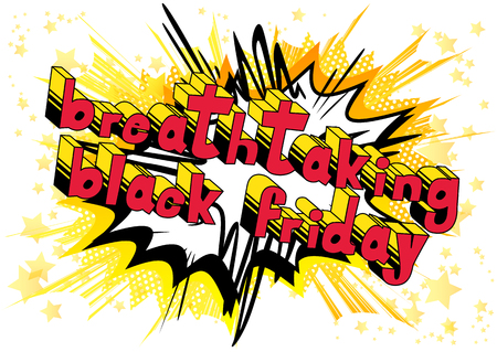 Breathtaking Black Friday - Comic book style word on abstract background.