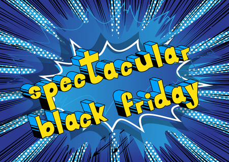 Spectacular Black Friday - Comic book style word on abstract background. Illustration