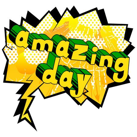 Amazing Day, Comic book style word on abstract background, pop art illustration. Ilustração