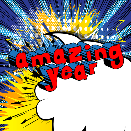 Amazing Year  Comic book style word on abstract background.