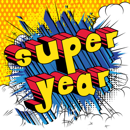 Super year - Comic book style word on abstract background.