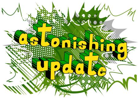 Astonishing Update - Comic book-stijl word op abstracte achtergrond.