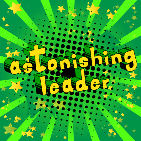 Astonishing Leader - Comic book style word on abstract background.