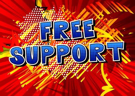無料サポート - 抽象的な背景に漫画本スタイルの単語。