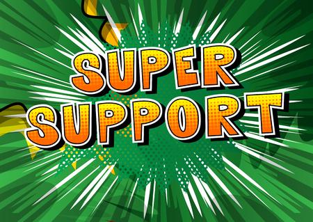 スーパーサポート - 抽象的な背景に漫画本スタイルの単語。