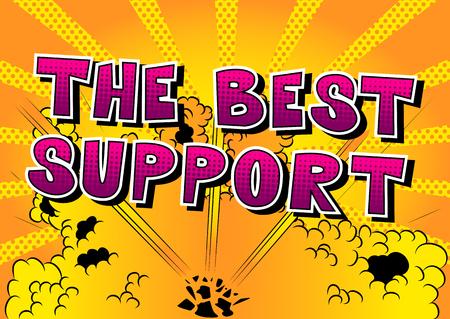 最高のサポート - 抽象的な背景に漫画本スタイルの単語。