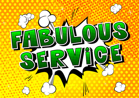 Fabulous Service comic book style word on abstract background.