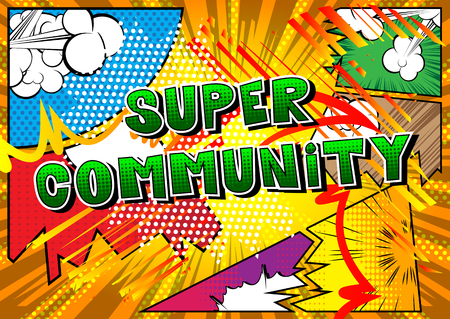 Super Community - Comic book style word on abstract background.