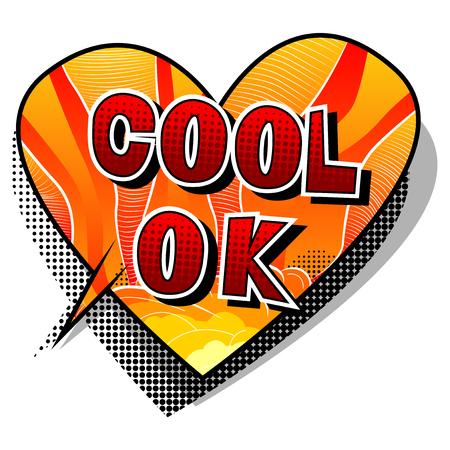 Cool Ok - Comic book style phrase on white background. Illustration