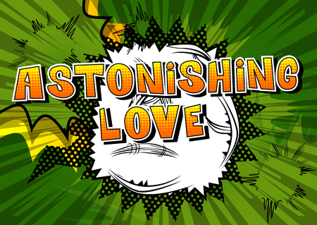 Astonishing Love - Comic book style word on abstract background. Иллюстрация