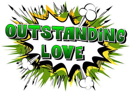 Outstanding Love - Comic book style word on abstract background.