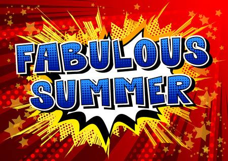Fabulous Summer comic book style word on abstract background. Ilustração