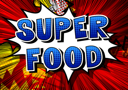 Super Food - Comic book style phrase on abstract background.