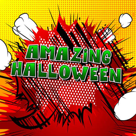 Amazing Halloween - Comic book style word on abstract background.
