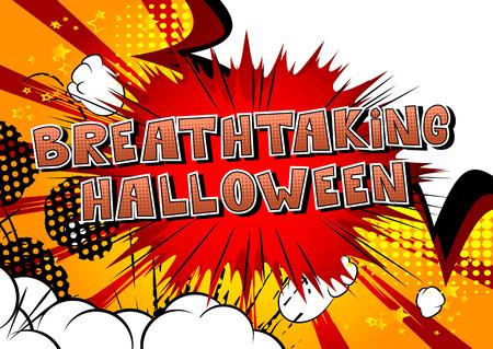 Breathtaking Halloween - 추상적 인 배경에 만화 스타일 단어입니다.