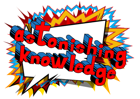 Astonishing Knowledge Comic book style word on abstract background.