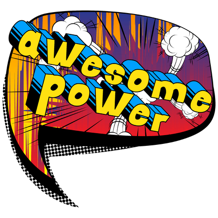 Awesome Power Comic book style word on abstract background.