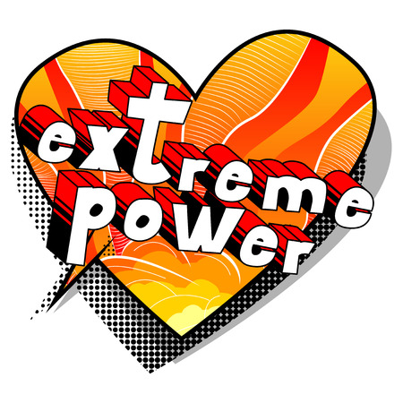 Extreme Power Comic book style word on abstract background.