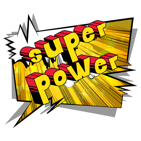Super Power Comic book style word on abstract background.