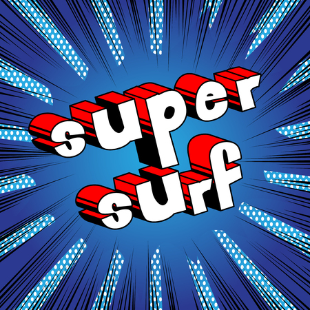 Super Surf - Comic book style word on abstract background.