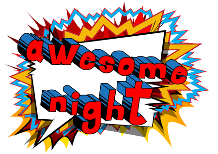 Awesome Night - Comic book style word on abstract background.