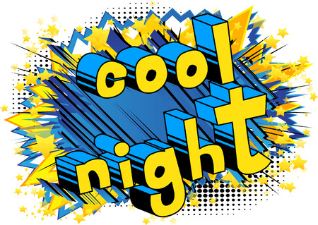 Cool Night - Comic book style word on abstract background.