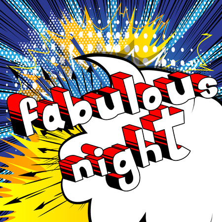 Fabulous Night - Comic book style word on abstract background.