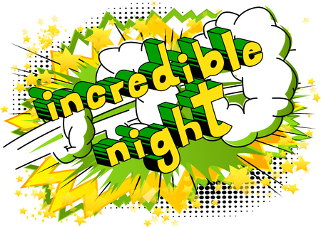 Incredible Night - Comic book style word on abstract background. Illustration
